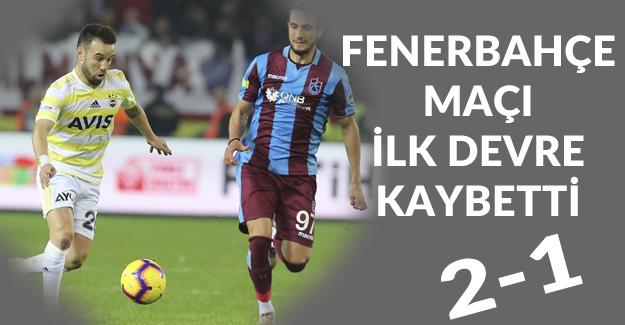 Trabzonspor 2-1 Fenerbahçe