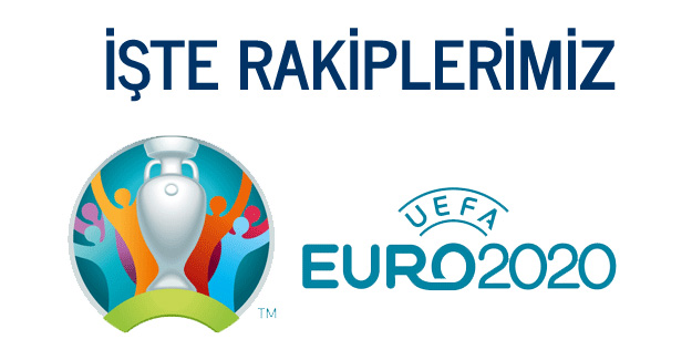 EURO 2020 eleme grubunda rakiplerimiz belli oldu
