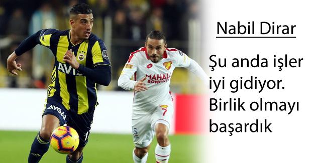Nabil Dirar: Biz büyük bir takımız