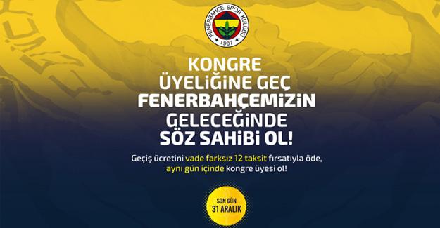 Kongre Üyeliğine Geç Fenerbahçemizin Geleceğinde Söz Sahibi Ol!