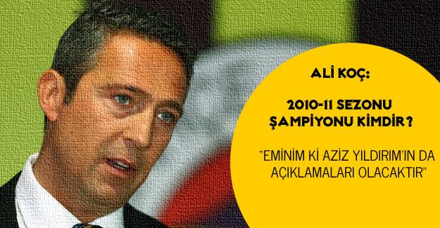 Ali Koç'tan açıklamalar