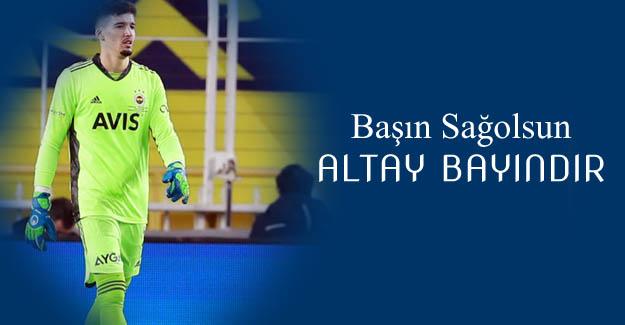 """Altay Bayındır'dan maç sonu duygusal sözler: """"Dün kuzenimi kaybettim..."""""""