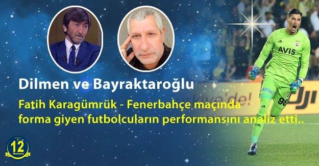 Dilmen ve Bayraktaroğlu'ndan büyük övgü aldı: Transfer olmazsa 10 sene Fenerbahçe'de oynar!