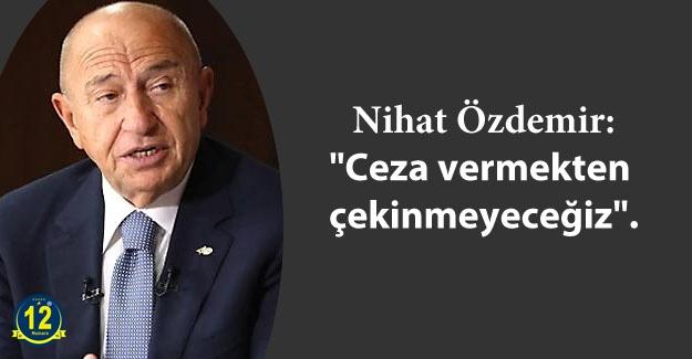 TFF Başkanı Nihat Özdemir'den seyirci açıklaması!