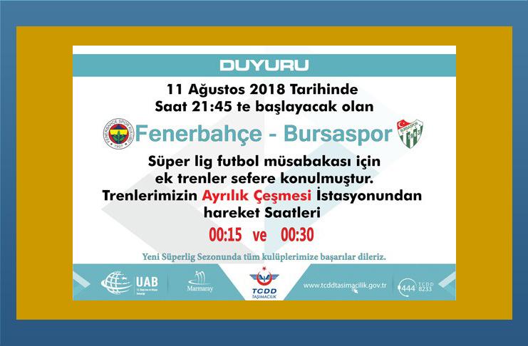 Fenerbahçe-Bursaspor maçı için ek seferler kondu..