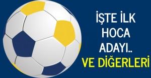 Fenerbahçe'de ilk hoca adayı..
