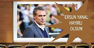 Ve..Ersun Yanal Fenerbahçe ile anlaştı