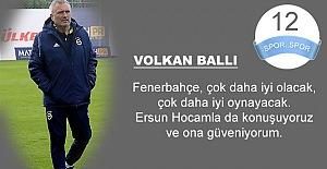 Volkan Ballı: Fenerbahçe her maçını kazanmak için sahaya çıkar