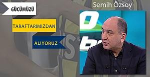 Semih Özsoy:  Fenerbahçe ricacı olmaz, biz hakkımızı istiyoruz
