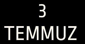3 TEMMUZ UNUTULMADI, UNUTULMAYACAK!