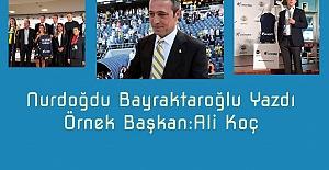 Örnek Başkan:Ali Koç