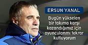 Ersun Yanal: Aldığımız 3 puan ve ikinci yarı başlangıcı hepimizi mutlu etti