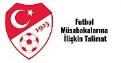 Ara Verilen Süper Lig, TFF 1. Lig ve ZTK Müsabakalarına İlişkin Talimat yayınlandı